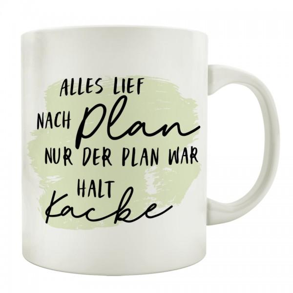 Tasse: ALLES LIEF NACH PLAN, NUR DER PLAN ...