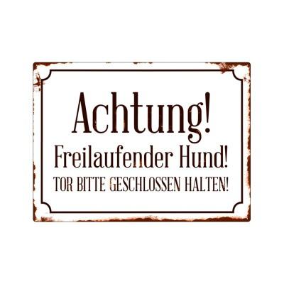 Warnschild: ACHTUNG! FREILAUFENDER HUND
