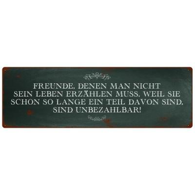 Metallschild/ Wandschild: FREUNDE DENEN MAN NICHT SEIN LEBEN