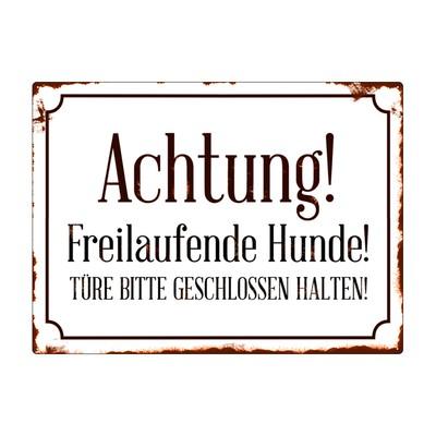 Metallschild/ Wandschild: ACHTUNG FREILAUFENDE HUNDE
