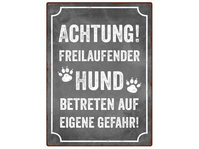 Warnschild: ACHTUNG! FREILAUFENDER HUND-BETRETEN :::